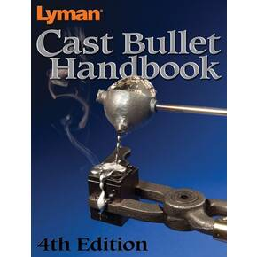 Lyman Cast Bullet Handbook - 4th Edition